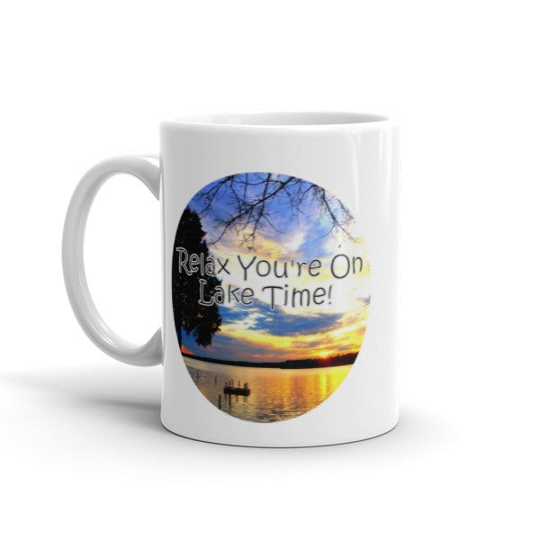 Relax You're on Lake Time Mug