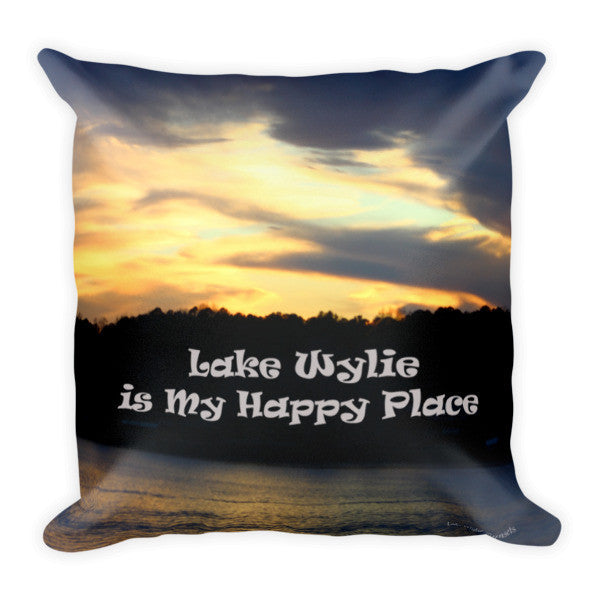 Lake Wylie Is My Happy Place Pillow