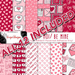 Be Mine - Patterned Adhesive Vinyl Samplers - 12 designs included