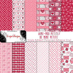 Be Mine Petite - Patterned Adhesive Vinyl  (12 Different designs available)