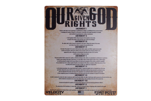 Our God Given Rights Sign- Velocity Tactics