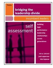 Bridging the Leadership Divide Incumbent Leader Self Assessment