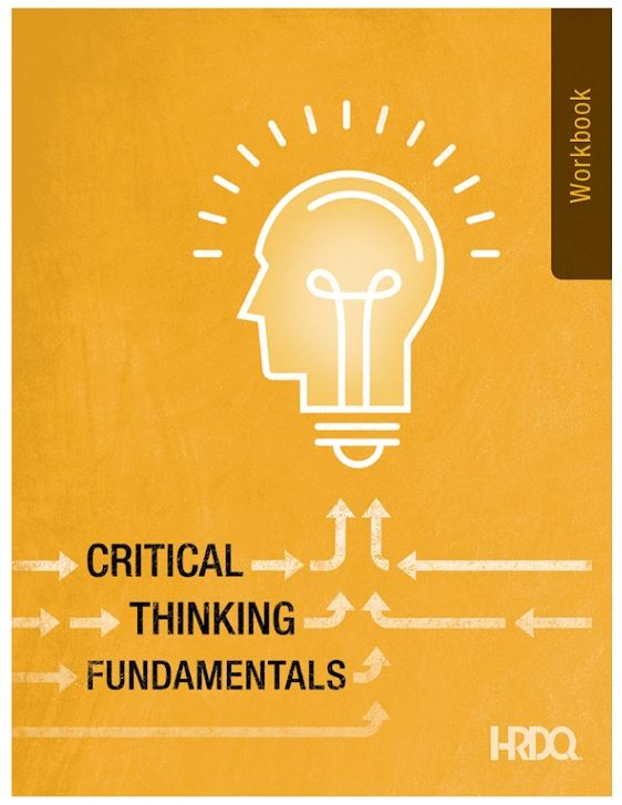 Critical Thinking Fundamentals Participant Guide
