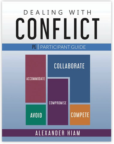 Dealing with Conflict 2nd Edition - Participant Workbook
