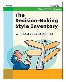 Decision Making Style Inventory Facilitator Guide