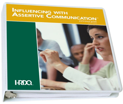 Influencing with Assertive Communication