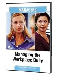 Managing the Workplace Bully - DVD