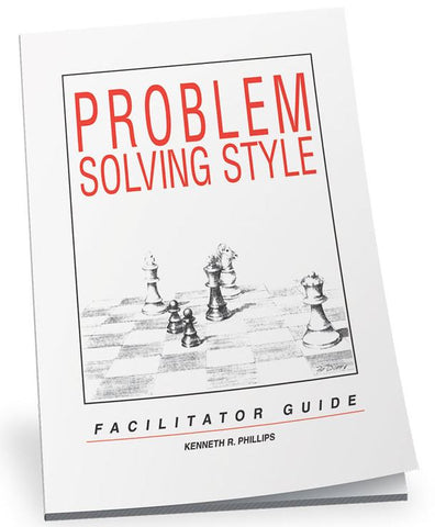 Problem Solving Style Facilitator Guide