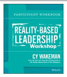 Reality-Based Leadership - Participant Workbook