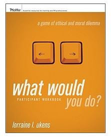 What Would You Do? Participant Workbook