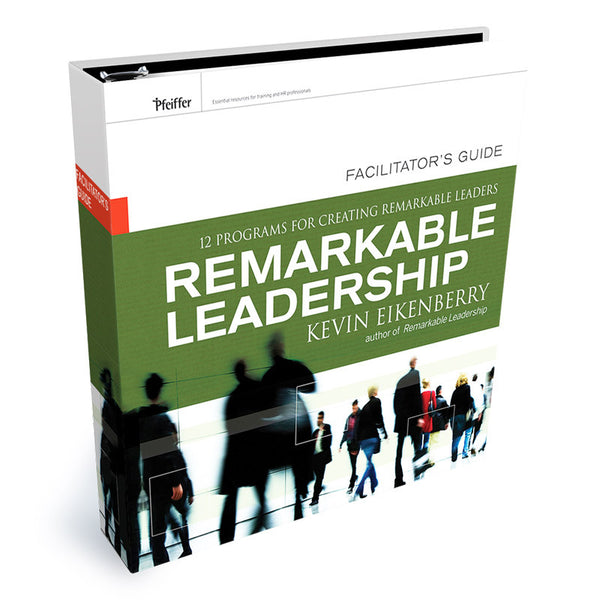 Remarkable Leadership Facilitator Guide