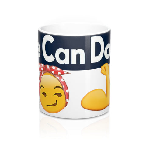 """We Can Do It"" Mug 11oz - Designs By Erika"