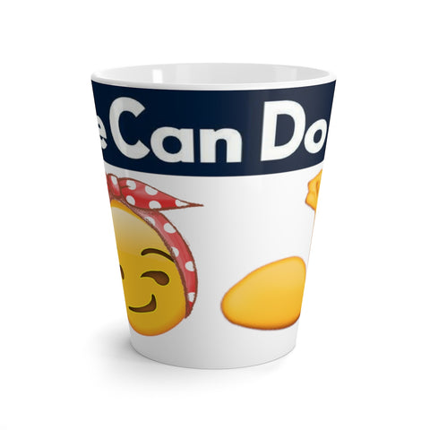 """We Can Do It"" Latte mug - Designs By Erika"