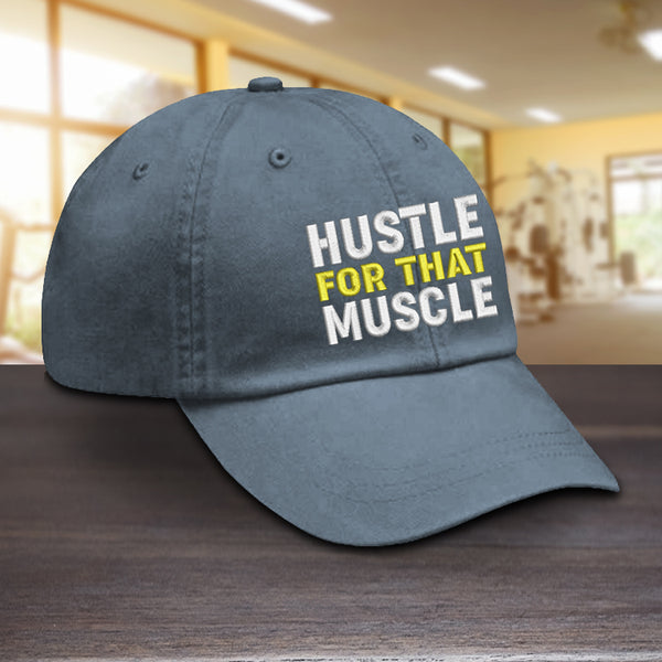 Hustle For That Muscle Hat