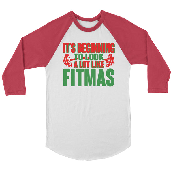 It's Beginning To Look Like Fitmas Raglan
