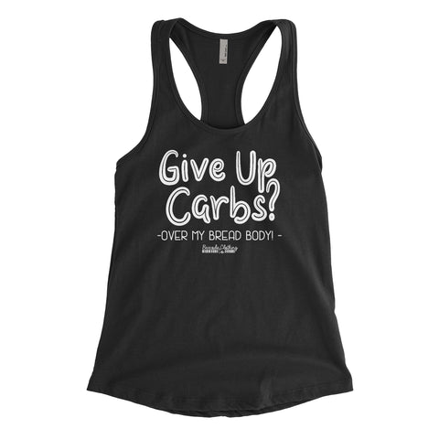 Give Up Carbs