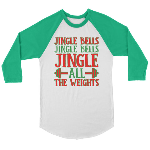 Jingle All The Weights Raglan