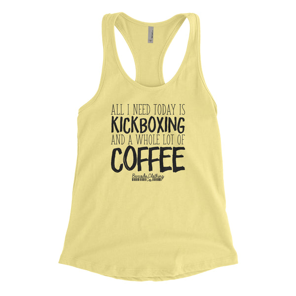All I Need Today Kickboxing Coffee Blacked Out