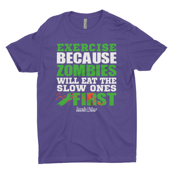 Exercise Because Zombies