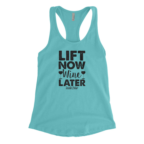 Lift Now Wine Later Blacked Out
