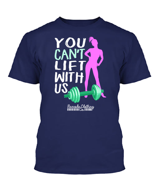 You Can't Lift With Us