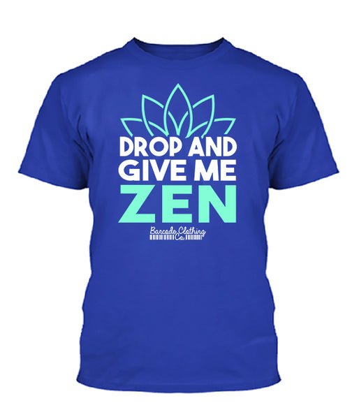 Drop And Give Me Zen