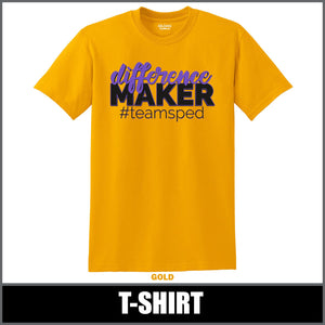 """Difference Maker"" T-Shirt - #teamsped"