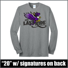 "Load image into Gallery viewer, ""Last Ride"" Long Sleeve - CHS Class of 2020"
