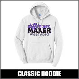 """Difference Maker"" Hoodie - #teamsped"