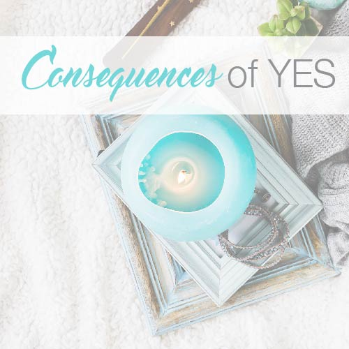 Consequences of Saying Yes