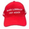 Make Liberals Cry Again Hat - Great American Era, LLC