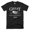 Great President TRUMP 45 - Great American Era, LLC