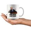 Make Coffee Great Again Mug! - Great American Era, LLC