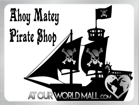 ☠ Ahoy Matey Pirate Shop ☠
