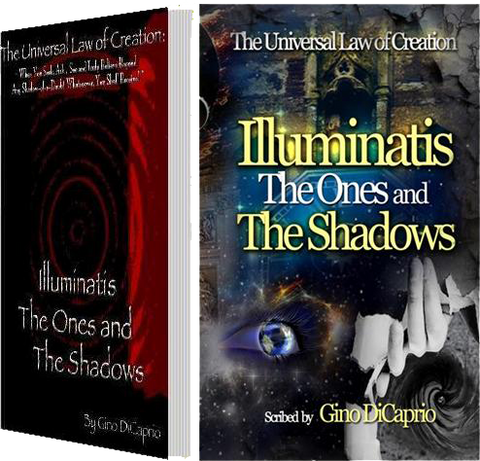 The Universal Law of Creation: Book III Illuminatis The Ones and The Shadows  - Unedited Edition (Volume 3, Paperback Book)
