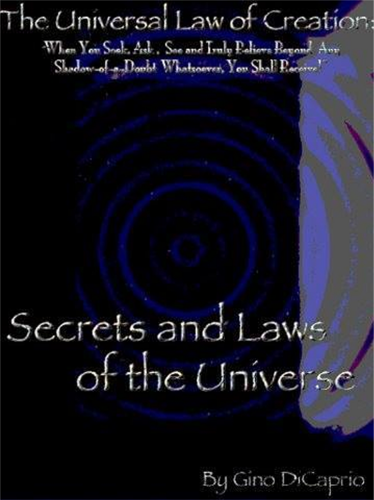 The Universal Law of Creation: Book I Secrets and Laws of the Universe ~ Special Edition (Volume 1A, Paperback Book)