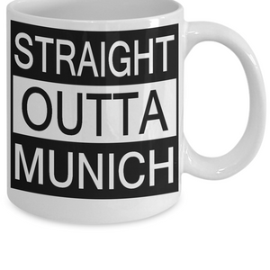 Straight Outta Munich Mug
