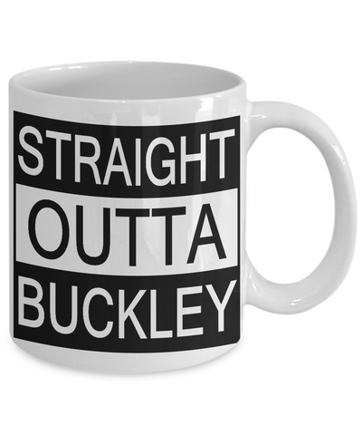 Straight Outta Buckley Mug