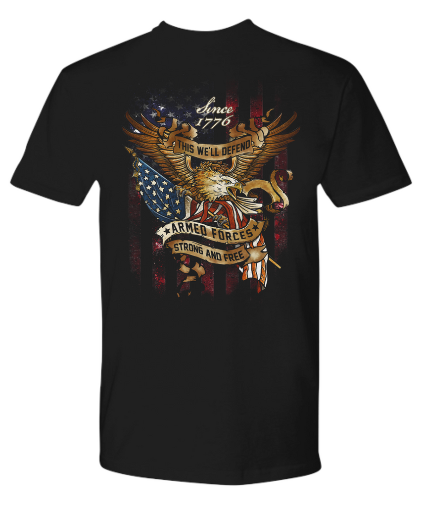 Double Sided This We'll Defend Patriotic Strong & Free Thanks To Armed Forces Shirt