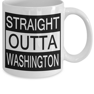 """STRAIGHT OUTTA WASHINGTON"" Mugs"