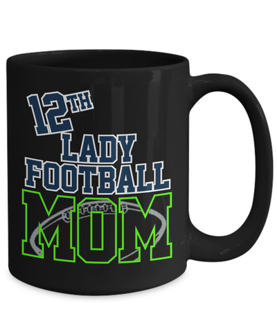 12th Lady Football Mom Mug In Black or White - 2 Sizes