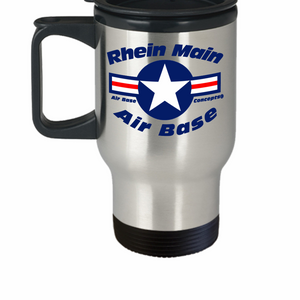 Rhein Main Air Base Germany 14 oz Stainless Steel  HOT COLD Travel Mug Gift by Air Base Concepts and Our World Mall
