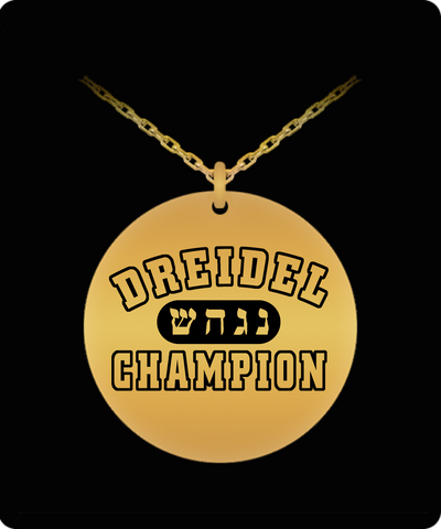 Laser Engraved Dreidel Champion 18K Gold Plate or Stainless Steel Necklace