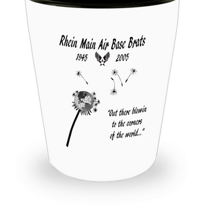 Rhein Main Air Base Brats Shot Glass
