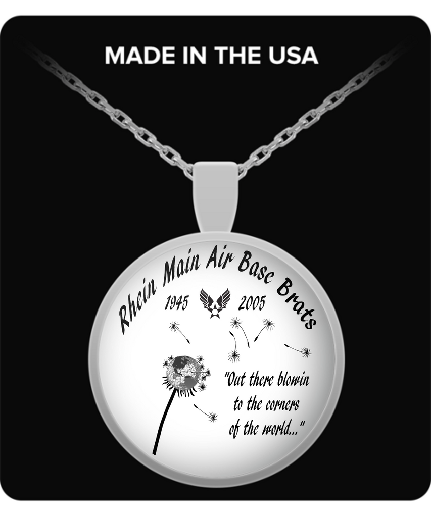 Rhein Main Air Base Brats Round Pendant Necklace