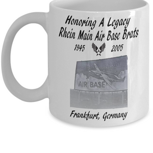 Rhein Main Air Base Brats ~ Honoring A Legacy