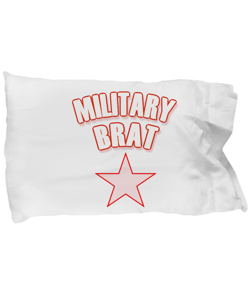 Military Brat Pillow Case