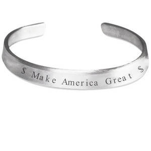 $ Make America Great $ Stamped Bracelet