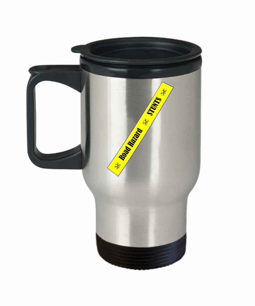 Road Hazard Stunts 14 oz Stainless Steel  HOT COLD Travel Mug Gift by Stunt Park and Our World Mall