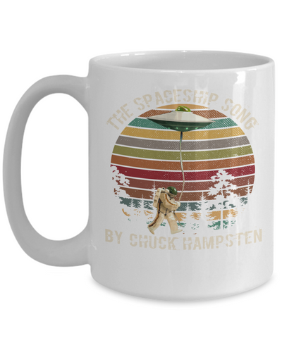 The Spaceship Song By Chuck Hampsten UFO Coffee Mug